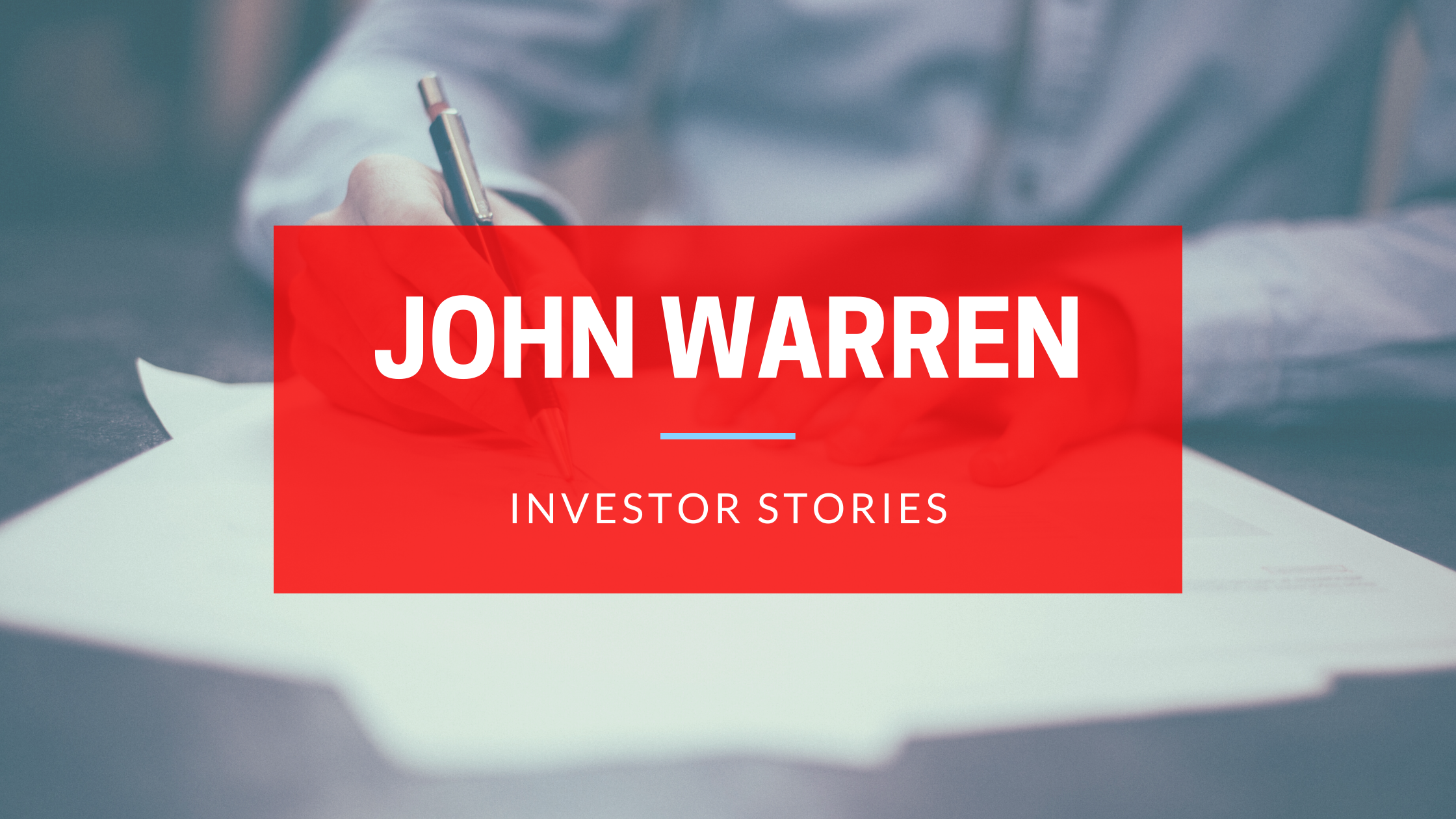 Investor Stories: John Warren