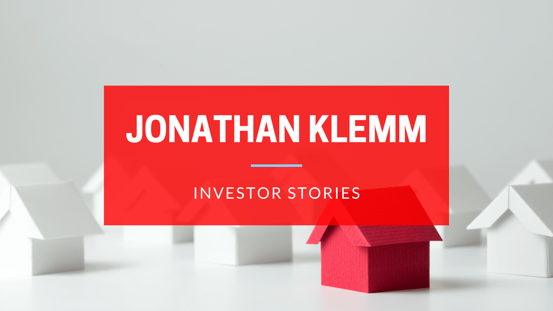 INVESTOR STORIES FEATURING JONATHAN KLEMM