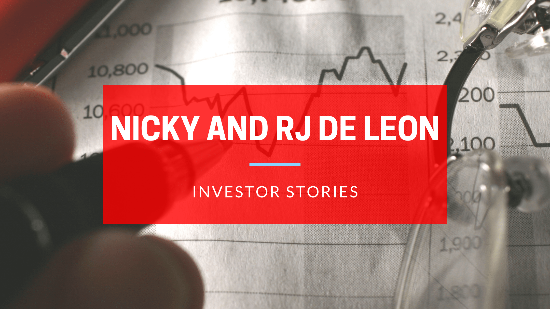 Investor Story featuring Nicky and RJ De Leon
